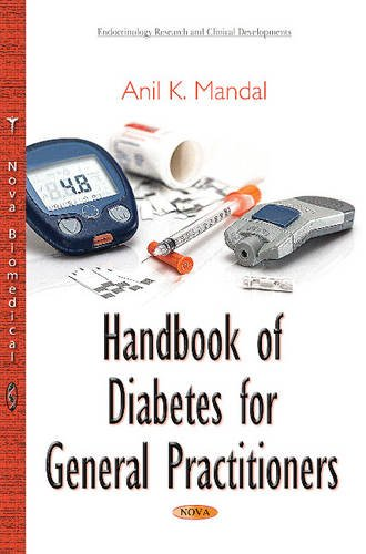 Handbook of Diabetes for General Practitioners (Endocrinology Research and Clinical Developments)