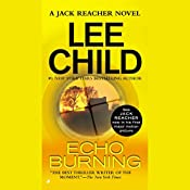 Echo Burning: A Jack Reacher Novel | Lee Child