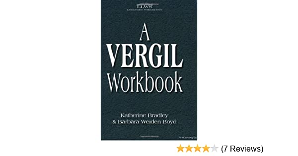 A vergil workbook english and latin edition katherine bradley a vergil workbook english and latin edition katherine bradley barbara weiden boyd 9780865166141 amazon books fandeluxe Gallery