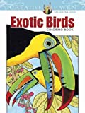 Creative Haven Exotic Birds Coloring Book (Adult Coloring)