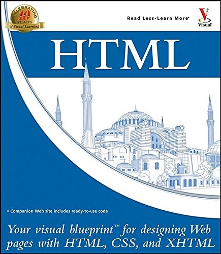 HTML: Your Visual Blueprint for Designing  Web Pages with HTML, CSS, and XHTML by Brand: Visual
