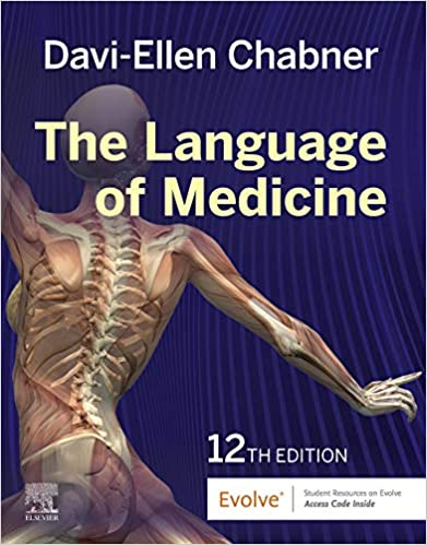 The Language of Medicine E-Book, 12th Edition