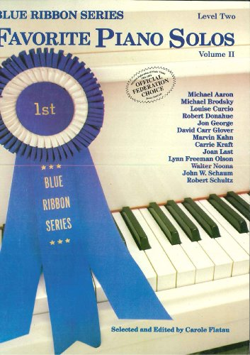 Blue Ribbon Series - Favorite Piano Solos Level Two Volume Two Blue Ribbon Series (Blue Ribbon Series, Volume Two)