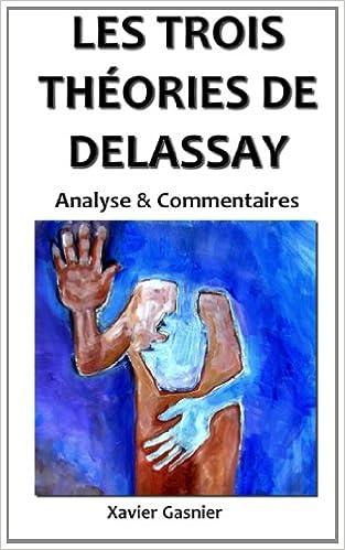 Livres gratuits en ligne Les trois Théories de Delassay pdf