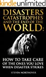 Disasters, Catastrophes, and the End...