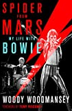 Spider from Mars: My Life with Bowie