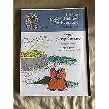 Living Biblical Hebrew for Everyone