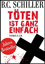 Töten ist ganz einfach - Thriller (German Edition)