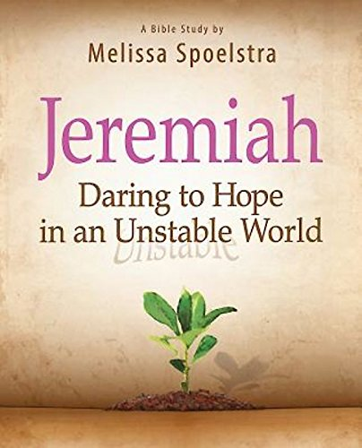 Jeremiah - Women's Bible Study Participant Book: Daring to Hope in an Unstable - In Stores Fairlane