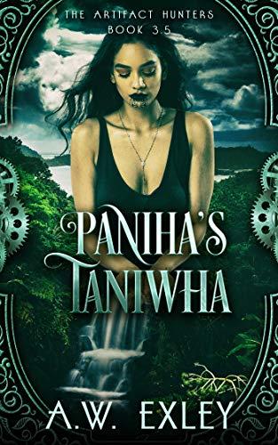 Paniha's Taniwha: The Artifact Hunters 3.5