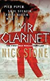 Front cover for the book Mr. Clarinet by Nick Stone