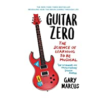 Guitar Zero: The Science of Learning to be