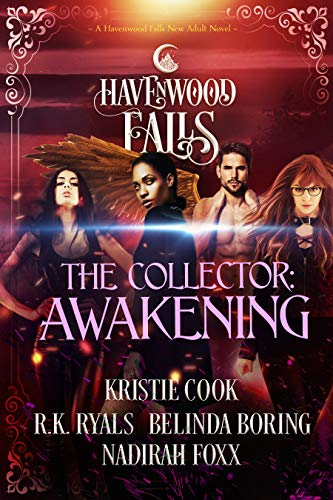 The Collector: Awakening: (A Havenwood Falls Novel) by [Cook, Kristie, Ryals, R.K., Boring, Belinda, Foxx, Nadirah, Havenwood Falls Collective]