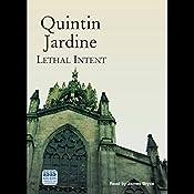 Lethal Intent: Bob Skinner, Book 15 | Quintin Jardine