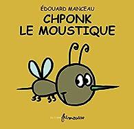 Chponk le moustique par Edouard Manceau