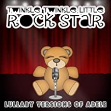 Lullaby Versions of Adele 25