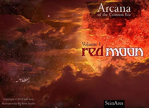 Arcana of the Crimson Era: Red Moon