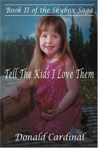 Download TELL THE KIDS I LOVE THEM: Book II of the Skybox Saga (Spanish Edition) PDF