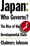 img - for Japan: Who Governs?: The Rise of the Developmental State book / textbook / text book