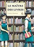 Maitre des livres (le) Vol.6