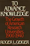 To Advance Knowledge, Roger L. Geiger, 0195038037