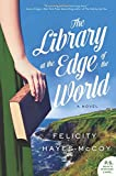 Image of The Library at the Edge of the World: A Novel (Finfarran Peninsula)