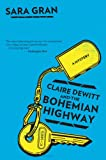 Image of Claire DeWitt and the Bohemian Highway (Claire DeWitt Novels)