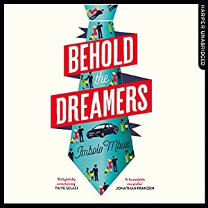 Behold the Dreamers Audiobook