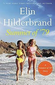 Summer of '79: A Summer of '