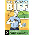 The Book of Biff #2 Brain Freeze