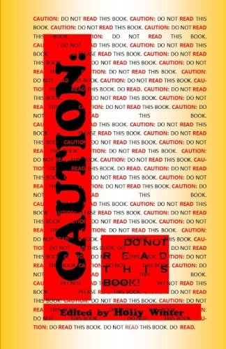Download Caution: Do Not Read This Book pdf epub