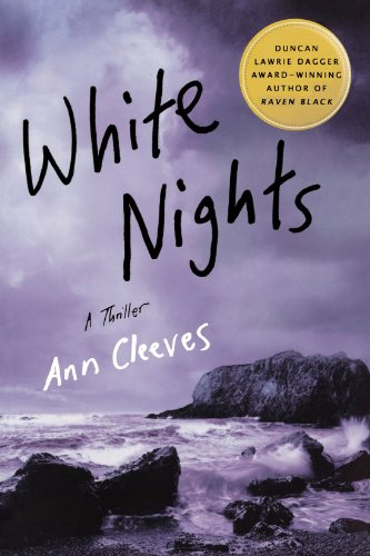 White Nights: A Thriller (Shetland Island Mysteries)