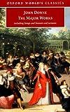 John Donne - The Major Works, John Donne, 019284041X