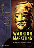 Sun Tzu's the Art of War Plus Warrior Marketing, Gary Gagliardi, 1929194374