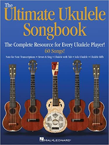 Amazon The Ultimate Ukulele Songbook The Complete Resource For