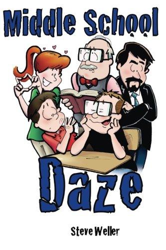 Middle School Daze [Weller, Steve] (Tapa Blanda)