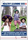 101 Age-Appropriate Camp Activities, Part #1: Fantastic, Spectacular, and Magnificent Activities for Babies to Age Six