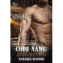Code Name: Redemption (A Warrior's Challenge series Book 6)