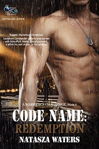 Code Name: Redemption (A Warrior's Challenge series Book - Closet Bone Water