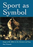 Sport as Symbol, Mari Womack, 0786469412