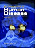 An Introduction to Human Disease : Pathology and Pathophysiology Correlations, Crowley, Leonard V., 0763741442
