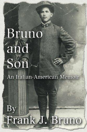 Bruno and Son: An Italian-American Memoir