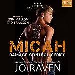 Micah: Damage Control, Book 1 | Jo Raven