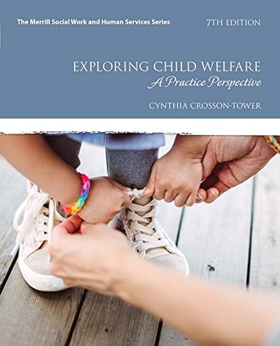 Exploring Child Welfare: A Practice Perspective, with Enhanced Pearson eText -- Access Card Package (7th Edition) (Merri