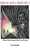 Tales of Love & Death - Volume 1