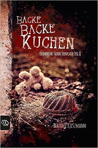 Backe Backe Kuchen Krimireihe Tatort Seenplatte Amazon De