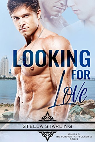 Looking For Love (Semper Fi, The Forever Faithful Series Book 2) cover