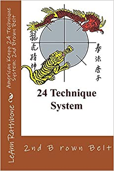 American Kenpo 24 Technique System: 2nd Brown Belt by LeAnn Rathbone (2014-11-08)