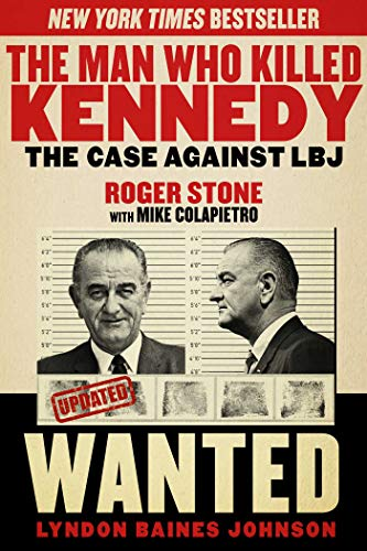 The Man Who Killed Kennedy: The Case Against LBJ (Best Way To Tie Sperrys)