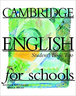__LINK__ Cambridge English For Schools 2 Student's Book (Bk. 2). Enter Vanas exitosa Accueil reconoce
